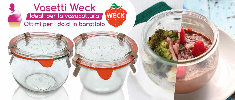 Vasetti Weck - Ideali per la vasocottura ottimi per i dolci in barattolo
